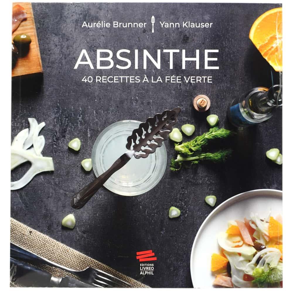 Livre Absinthe 40 recettes à la Fée verte (Aurélie Brunner et Yann Klauser)